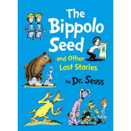 The Bippolo Seed and other lost stories (Dr. Seuss) (Hardcover) - Dr Seuss Halloween Poem