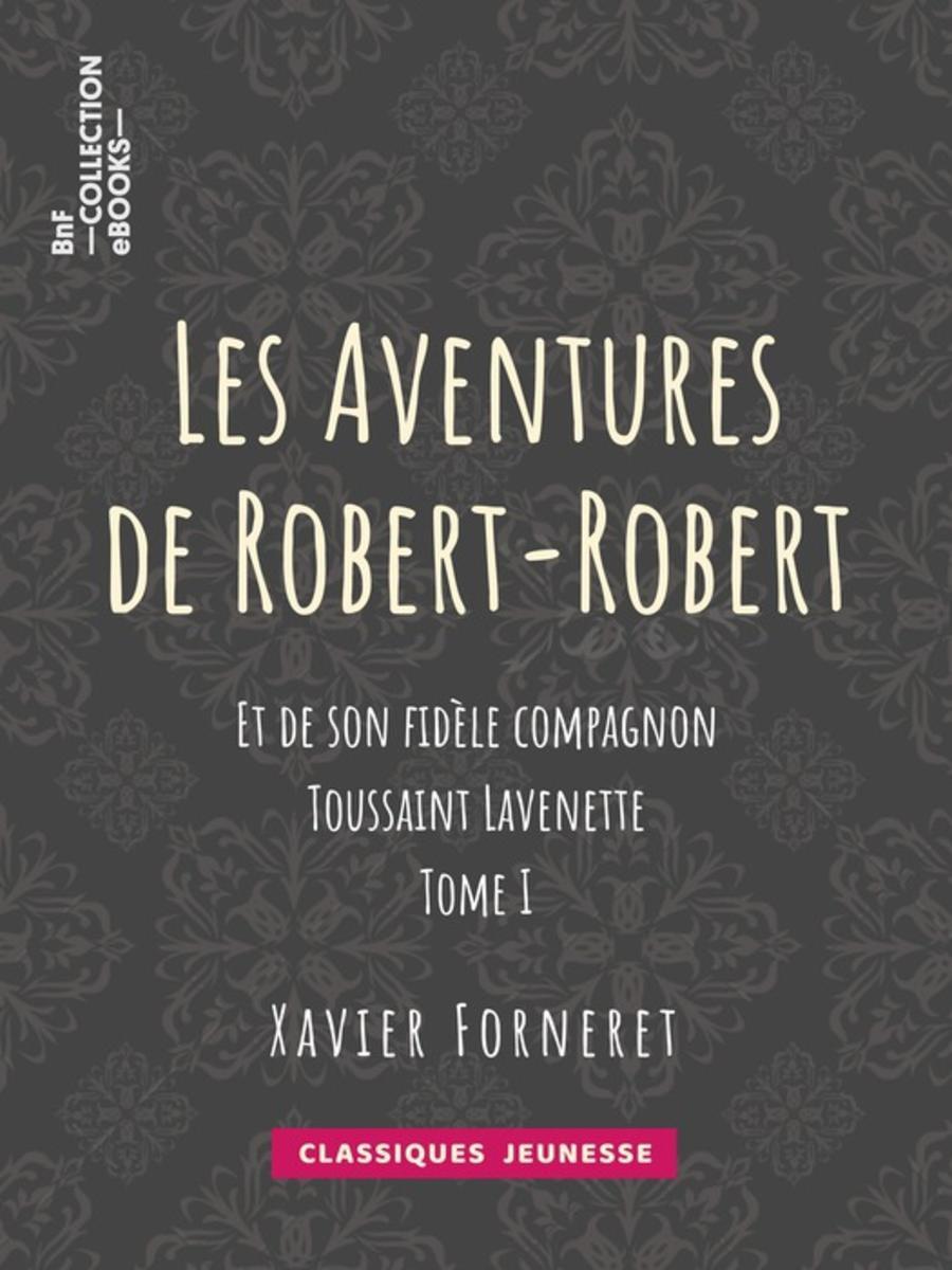 Les Aventures de Robert-Robert - eBook