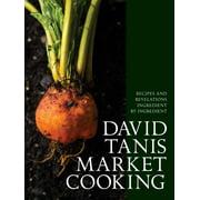 David Tanis Market Cooking - Hardcover