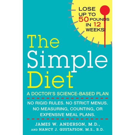 The Simple Diet : A Doctor's Science-Based