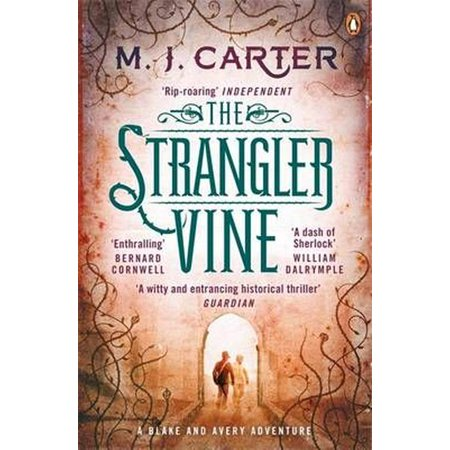 The Strangler Vine: The Blake and Avery Mystery Series (Book 1) (Paperback)