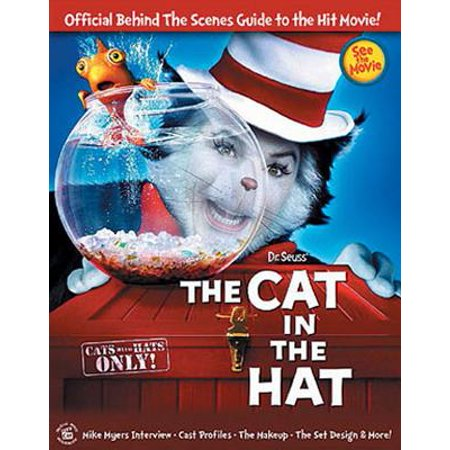 Dr Seuss' The Cat in the Hat : Official Behind the Scenes Guide to the Hit Movie!