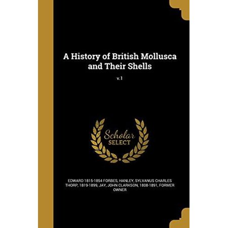 A History of British Mollusca and Their Shells; V.1 - image 1 of 1