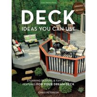 Deck Ideas You Can Use - Updated Edition: Stunning Designs & Fantastic Features for Your Dream Deck (Paperback)