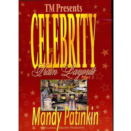 Layouts Part (Celebrity Train Layouts, Part 3 - Mandy)