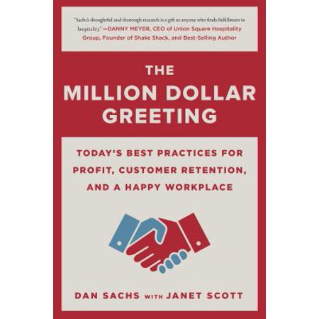 The Million Dollar Greeting : Today's Best Practices for Profit, Customer Retention, and a Happy
