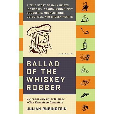 Ballad of the Whiskey Robber - eBook