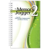The Memory Jogger 2 : Tools for Continuous Improvement and Effective Planning