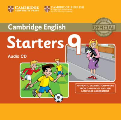 Cambridge English Young Learners 9 Starters Audio CD: Authentic Examination Papers from Cambridge English Language Assessment (Audiobook)