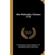 New Philosophy, Volumes 17-19
