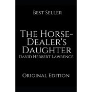 The Horse-Dealer's Daughter (Paperback)