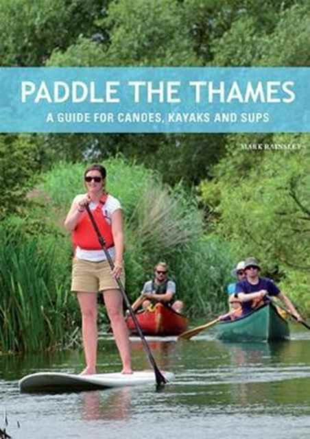PADDLE THE THAMES by