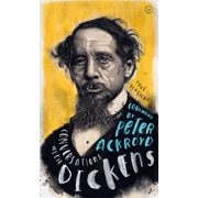 Conversations with Dickens : A Fictional Dialogue Based on Biographical Facts
