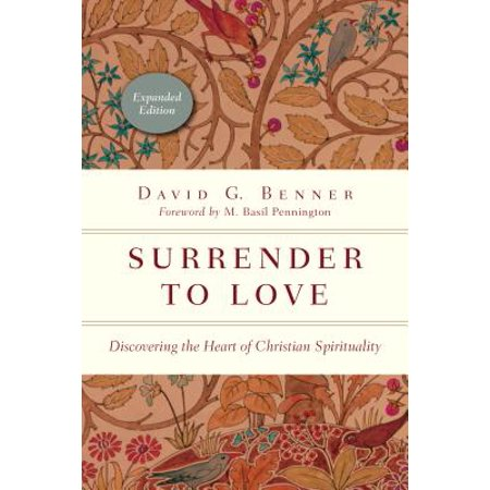 Surrender to Love : Discovering the Heart of Christian Spirituality - Heart Love