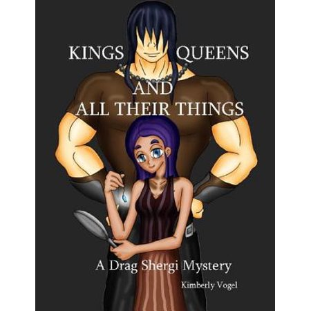 Kings, Queens, and All Their Things: A Drag Shergi Mystery - eBook](Halloween Drag Queens)