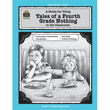 Literature Units: A Guide for Using Tales of a Fourth Grade Nothing in the Classroom (Paperback)](Halloween Games For 4th Grade Classroom)
