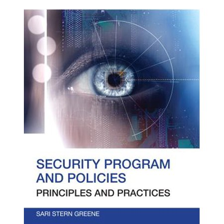 Security Program and Policies : Principles and