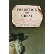 Frederick the Great : King of Prussia