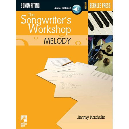 Songwriters Workshop (The Songwriter's Workshop: Melody - eBook)