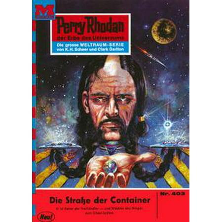 Perry Rhodan 403: Die Straße der Container -