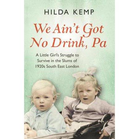 'We Ain't Got No Drink, Pa' - eBook