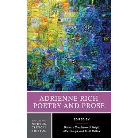 Adrienne Rich : Poetry and Prose (Phantasia For Elvira Shatayev By Adrienne Rich)