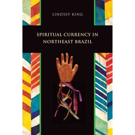 Spiritual Currency in Northeast Brazil
