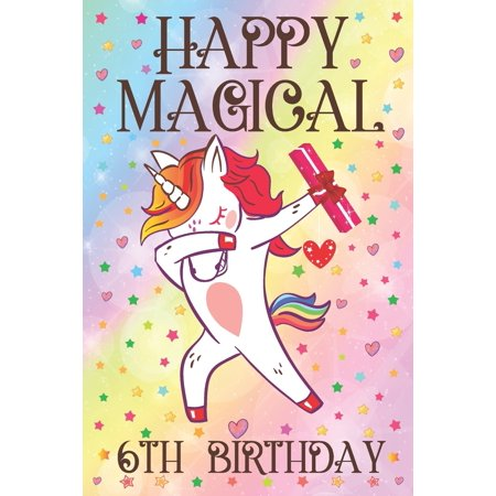 Happy Magical 6th Birthday: Dabbing Unicorn Notebook & Sketchbook Journal for 6 Year old Girls and Boys, 110 Pages, 6x9 Unique B-day Diary, Composition Book with Rainbow Stars Cover, Birthday Gift for ()