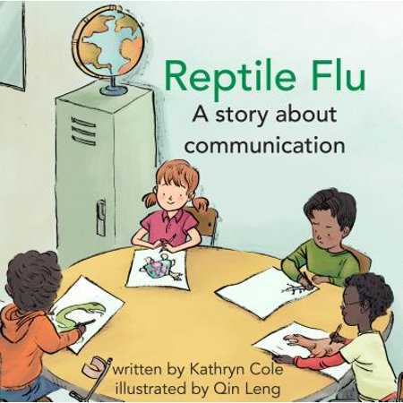 Reptile Flu : A Story about Communication (Flu The Story Of The Great Influenza Pandemic)