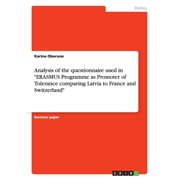 Analysis of the Questionnaire Used in Erasmus Programme as Promoter of Tolerance Comparing Latvia to France and Switzerland