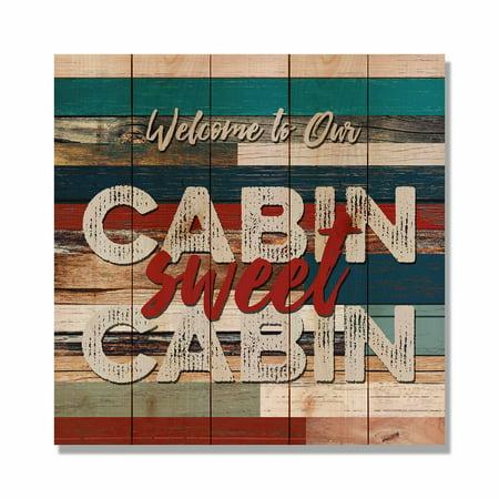 Daydream Cabin Sweet Cabin Indoor / Outdoor Cedar Panel Wall Art ()