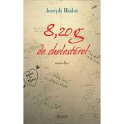 8,20 g de cholestérol - eBook