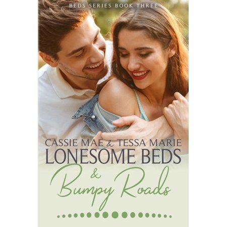 Lonesome Beds and Bumpy Roads - eBook