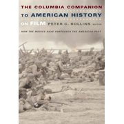 The Columbia Companion to American History on Film - eBook