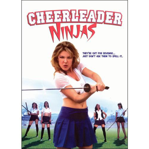 Cheerleader Ninjas by LIONS GATE ENTERTAINMENT CORP