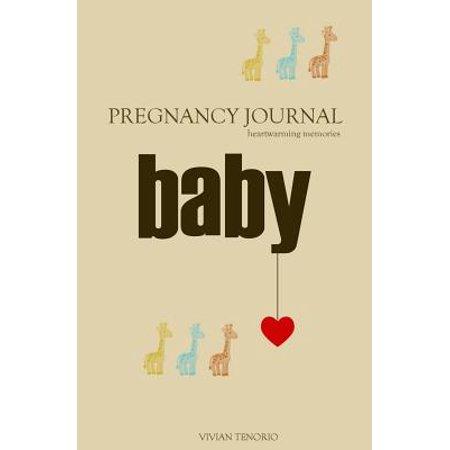 Pregnancy Memory Book (Pregnancy Journal : Heartwarming Memories)