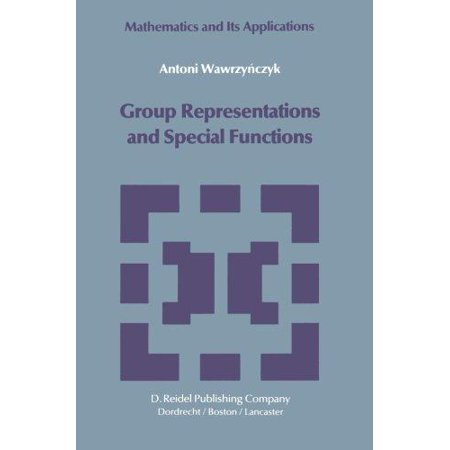 Group Representations And Special Functions  Examples And Problems Prepared By Aleksander St