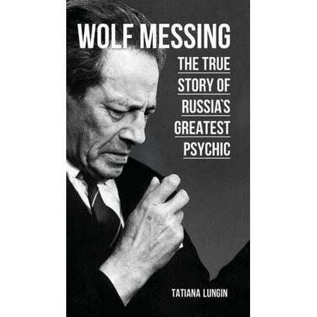 Wolf Messing - The True Story of Russias Greatest Psychic - image 1 of 1