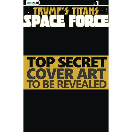 Keenspot Entertainment Trumps Titans Space Force #1 [Ivanka Vs. Predator Variant Cover]
