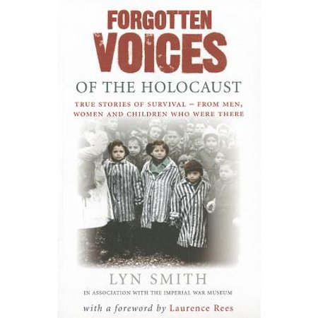 Forgotten Voices of the Holocaust (Rutkas Notebook A Voice From The Holocaust)