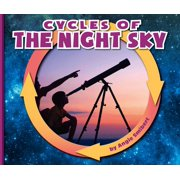 Nature Cycles: Cycles of the Night Sky (Hardcover)