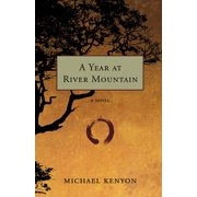 A Year at River Mountain - eBook