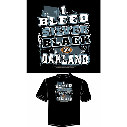 "Oakland Football ""I Bleed Silver and Black, Go Oakland"" T-Shirt, Black"