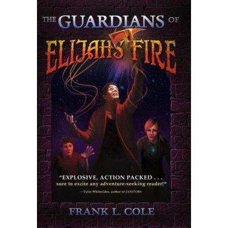 The Guardian's of Elijah's Fire