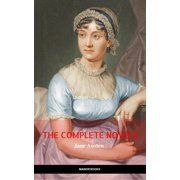 The Complete Works of Jane Austen (In One Volume) Sense and Sensibility, Pride and Prejudice, Mansfield Park, Emma, Northanger Abbey, Persuasion, Lady ... Sandition, and the Complete Juvenilia - eBook