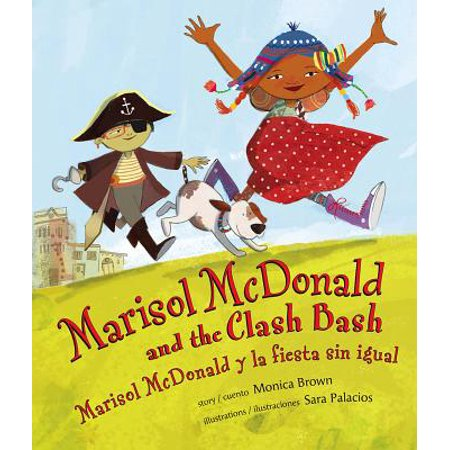 Marisol McDonald and the Clash Bash: Marisol McDonald y La Fiesta Sin Igual (Hardcover) - La Fiesta Clifton Park