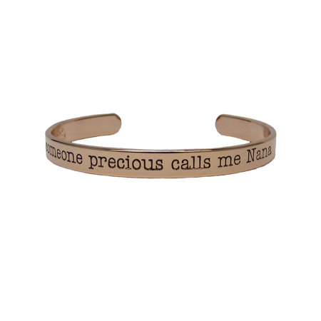 Someone Precious Calls Me Nana Gold Plated Cuff Bangle Bracelet Inspirational Stackable Jewelry (Cuff Me Up)
