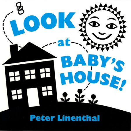 Look at Babys House (Board Book) (Look Like A Baby For Halloween)