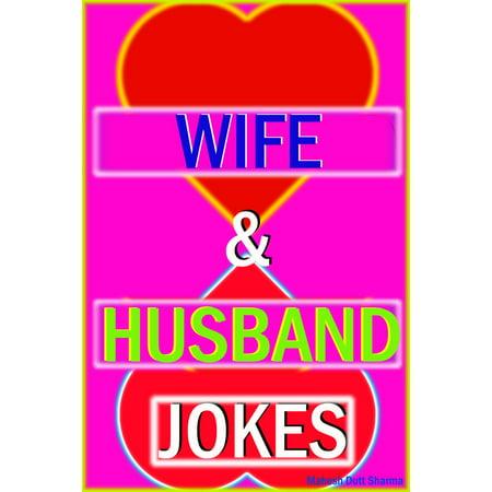 Wife & Husband Jokes - eBook (Best Husband Wife Jokes In English)