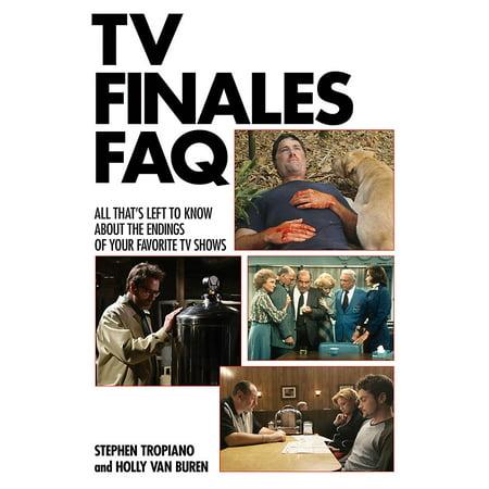 Applause Books TV Finales FAQ FAQ Series Softcover Written by Stephen